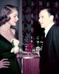 Lauren Bacall and Frank Sinatra.